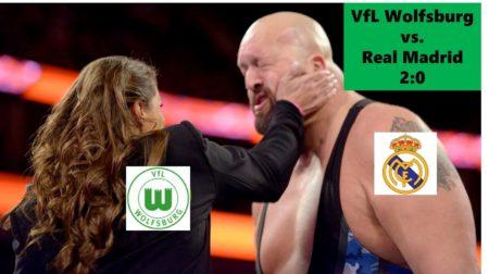 Wolfsburg gegen Real - das darf nicht wieder passieren!