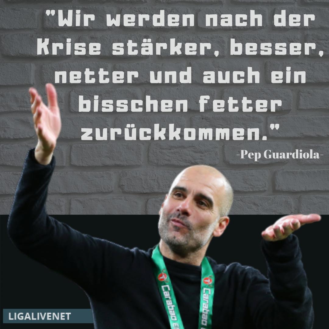 Pep Guardiola Corona Zitat