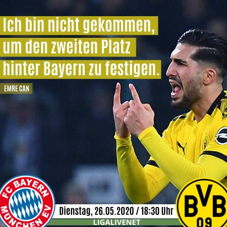Emre Can vor dem Klassiker: Ich bin nicht gekommen, um den zweiten Platz hinter Bayern zu festigen.