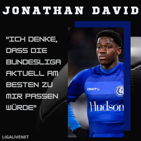 Jonathan David will in die Bundesliga