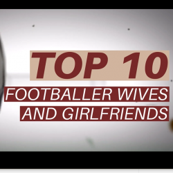 Top 10 footballer wives and girlfriends