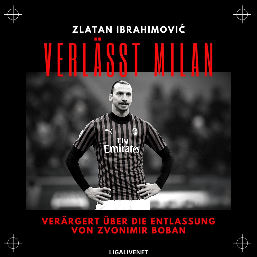 Zlatan Ibrahimovic verlässt Milan