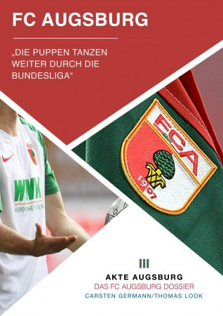 Akte FC Augsburg - Rumble in the Puppenkiste