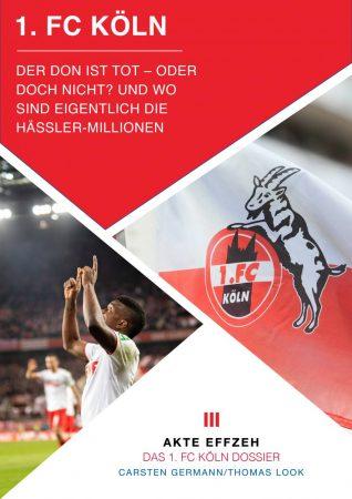 Akte 1. FC Köln - Sie erklärten ihren Star für tot