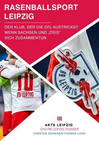 Akte RB Leipzig - Der Verein der den DFB austrickste
