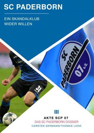 Akte SC Paderborn 07 - Skandalklub wider Willen
