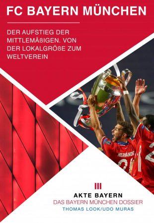 Akte FC Bayern München - Der Aufstieg der Mittelmäßigen